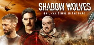 Shadow Wolves – Evil can't hide in the dark