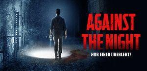 Against the Night: Nur einer überlebt!