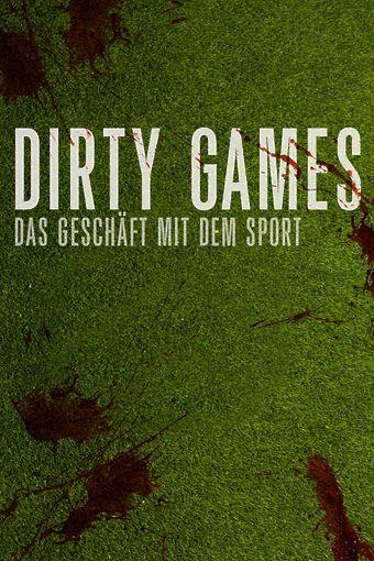 Dirty Games – Das Geschäft mit dem Sport