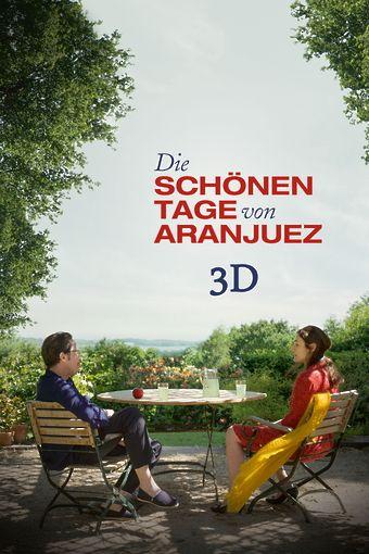 Die schönen Tage von Aranjuez - 3D