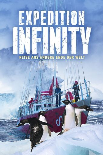 Expedition Infinity - Reise ans andere Ende der Welt