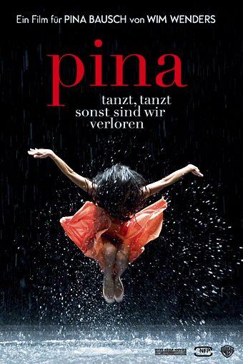 Pina (Tanzt, tanzt, sonst sind wir verloren)