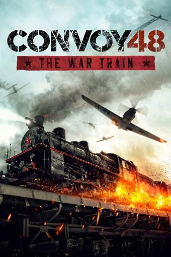 Convoy 48 - The War Train