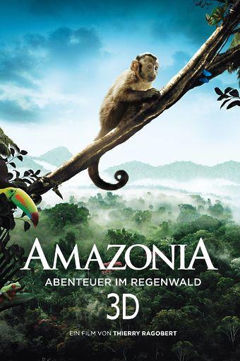 Amazonia - Abenteuer im Regenwald - 3D